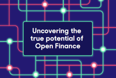 Uncovering the true potential of Open Finance